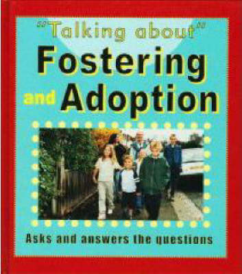 Fostering And Adoption. Fostering and Adoption