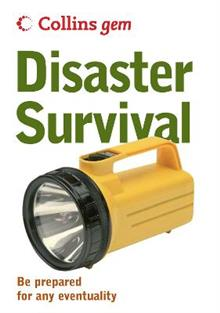 Disaster Survival: Be Prepared for Any Eventuality