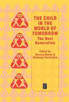 The Child in the World of Tomorrow: The Next Generation