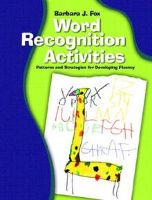 Word Recognition Activities: Patterns and Strategies for Developing Fluency
