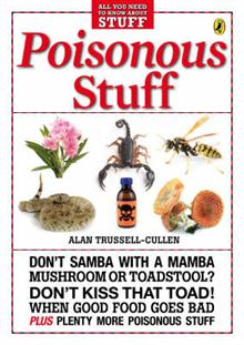 Poisonous Stuff