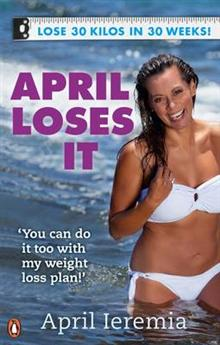 April Loses it: 30 Kilos in 30 Weeks!