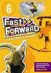 Fast Forward: Level 6 Includes Teacher's Guide