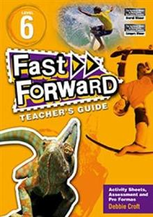 Fast Forward Level 6 Teacher's Guide