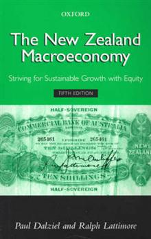 The New Zealand Macroeconomy: Striving for Sustainable Growth with Equity