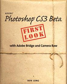 Adobe Photoshop: Cs3 Beta First Look
