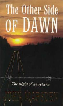 The Other Side of Dawn: The Night of No Return (Tomorrow Series, Book 7)