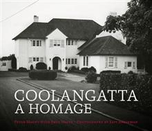 Coolangatta - a Homage: the Life and Times of Auckland's Most Admired Residence