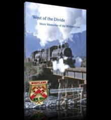 West of the Divide: More Memories of the Midland Line