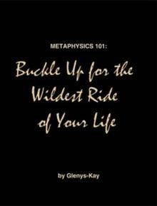 Metaphysics 101: Buckle Up for the Wildest Ride of Your Life