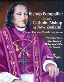 Bishop Pompallier: First Catholic Bishop of New Zealand