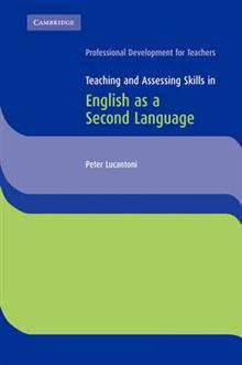 Teaching and Assessing Skills in English as a Second Language