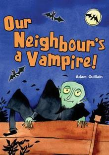 Pocket Chillers Year 2 Horror Fiction: Our Neighbours a Vampire