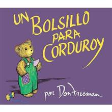 Bolsillo Para Corduroy (a Pocket for Corduroy), Un