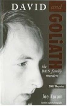 David & Goliath: the Bain Family Murders