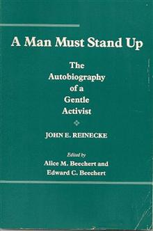 A Man Must Stand up: The Autobiography of a Gentle Activist