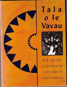 Tala o le Vavau: Myths, Legends and Customs of Old Samoa