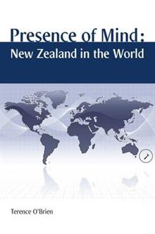 Presence of Mind: New Zealand in the World