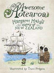 Awesome Aotearoa: A Kids' History of New Zealand