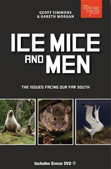 Ice, Mice and Men: The Issues Facing Our Far South