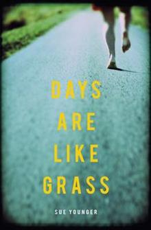 Days are Like Grass