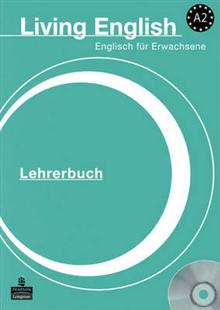 Living English: A2 German Teacher's Book and DVD Pack