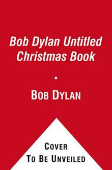 Bob Dylan Untitled Christmas Book