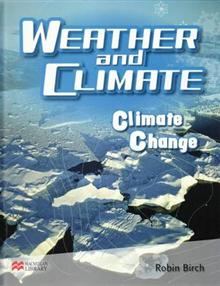 Weather and Climate Climate Change Macmillan Library