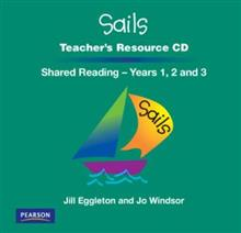 Sails Shared Reading Years 1-3: Teacher's Resource