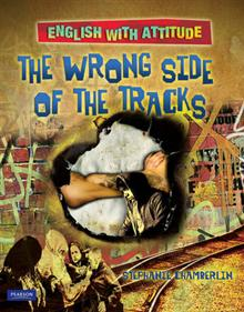 English with Attitude - the Wrong Side of the Tracks