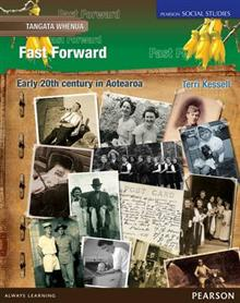 Tangata Whenua: Fast Forward : New Zealand 1900-1959