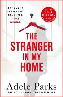 The Stranger in My Home: I Thought She Was My Daughter. I Was Wrong.