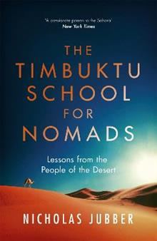 The Timbuktu School for Nomads: Lessons from the People of the Desert