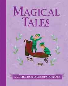 Magical Tales: A Collection of Stories to Share