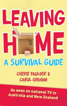 Leaving Home: A Survival Guide