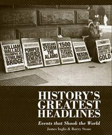 The Greatest Headlines in History: Events That Shook the World