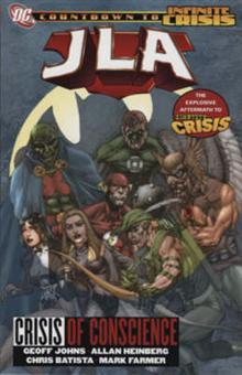 JLA: Crisis of Conscience (An Infinite Crisis Story)