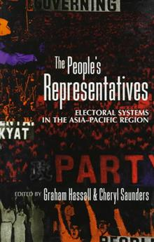 The People's Representatives: Electoral Systems in the Asia-Pacific Region