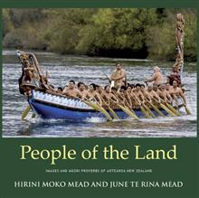 People of the Land: Images and Maori Proverbs of Aotearoa New Zealand