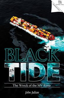 Black Tide: The Story Behind the Rena Disaster
