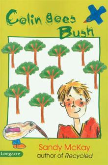 Colin Goes Bush