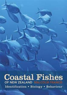 Coastal Fishes of New Zealand: Identification, Biology, Behaviour