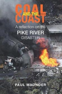 Coal and the Coast: A Reflection on the Pike River Disaster