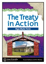 The Treaty in Action - Nga Mahi Tiriti