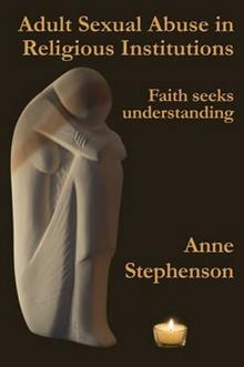 Adult Sexual Abuse in Religious Institutions: Faith Seeks Understanding