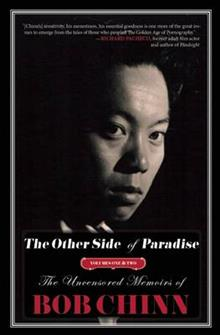 The Other Side of Paradise: The Uncensored Memoirs of Bob Chinn