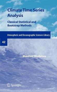 Climate Time Series Analysis: Classical Statistical and Bootstrap Methods