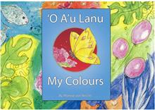 O a'u Lanu/My colours