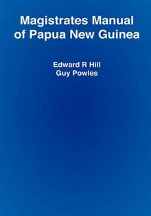 Magistrates Manual of Papua New Guinea