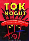 Tok Nogut: An Introduction to Maledictio